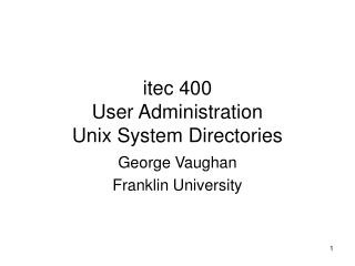 itec 400 User Administration Unix System Directories