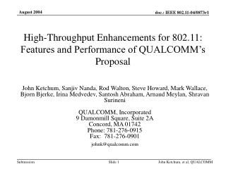 High-Throughput Enhancements for 802.11:  Features and Performance of QUALCOMM's Proposal