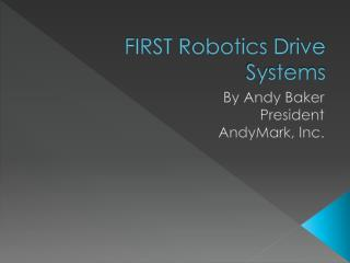 FIRST Robotics Drive Systems