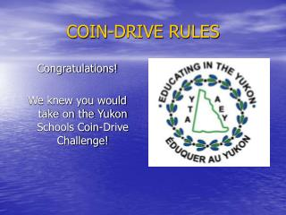 COIN-DRIVE RULES