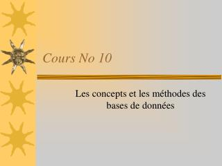 Cours No 10