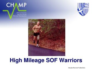 High Mileage SOF Warriors