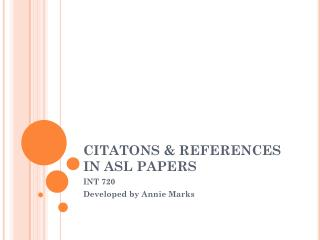CITATONS & REFERENCES IN ASL PAPERS
