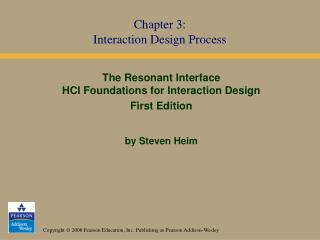 Chapter 3: Interaction Design Process