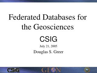 Federated Databases for the Geosciences