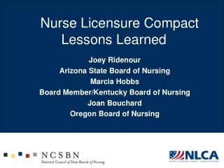 Nurse Licensure Compact  Lessons Learned