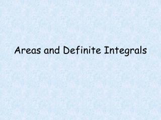 Areas and Definite Integrals