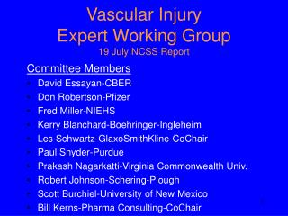 Vascular Injury Expert Working Group 19 July NCSS Report