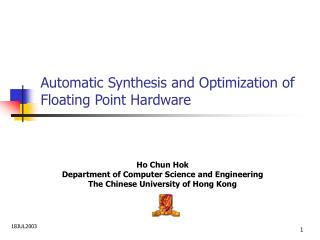 Automatic Synthesis and Optimization of Floating Point Hardware