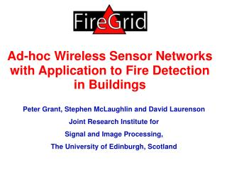 Ad-hoc Wireless Sensor Networks with Application to Fire Detection in Buildings