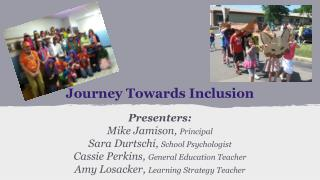 Journey Towards Inclusion