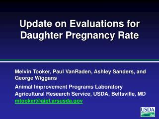Update on Evaluations for Daughter Pregnancy Rate