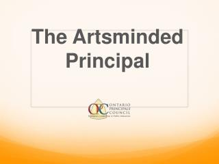 The  Artsminded Principal