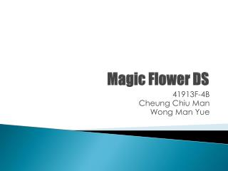 Magic Flower DS