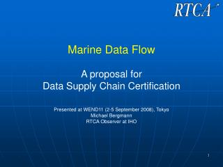 Marine Data Flow  A proposal for  Data Supply Chain Certification