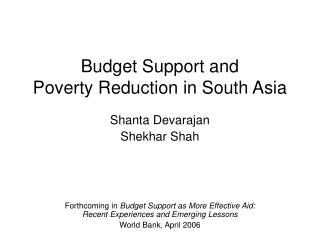 Budget Support and  Poverty Reduction in South Asia