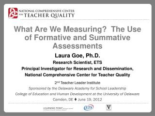 What Are We Measuring?  The Use of Formative and Summative Assessments