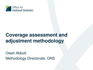 Coverage assessment and adjustment methodology