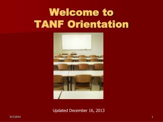 Welcome to TANF Orientation