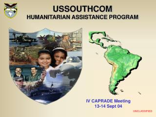 USSOUTHCOM HUMANITARIAN ASSISTANCE PROGRAM