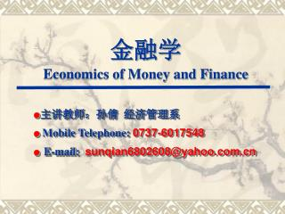 ??? Economics of Money and Finance