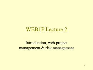 WEB1P Lecture 2