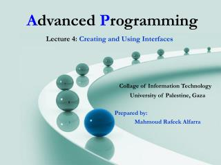 Collage of Information Technology University of Palestine, Gaza Prepared by: