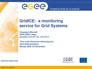 GridICE:  a monitoring service for Grid Systems