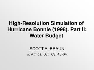 High-Resolution Simulation of Hurricane Bonnie (1998). Part II: Water Budget