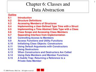 Chapter 6: Classes and Data Abstraction