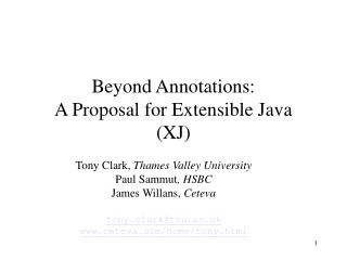 Beyond Annotations: A Proposal for Extensible Java (XJ)