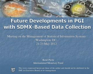 Future Developments in PGI with SDMX-Based Data Collection
