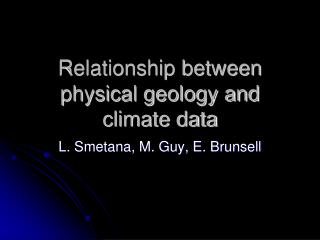 Relationship between physical geology and climate data
