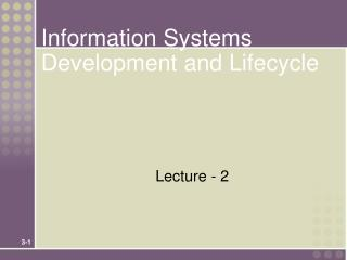 Information Systems Development and Lifecycle