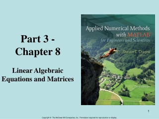 Part 3 - Chapter 8 Linear Algebraic Equations and Matrices