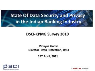 DSCI-KPMG Survey 2010