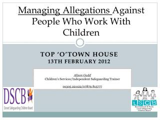 Managing Allegations  Against People Who Work With Children