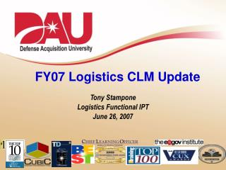 FY07 Logistics CLM Update