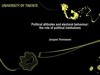 Political attitudes and electoral behaviour: the role of political institutions