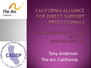 Tony Anderson  The Arc California