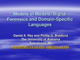 Models of Models: Digital Forensics and Domain-Specific Languages
