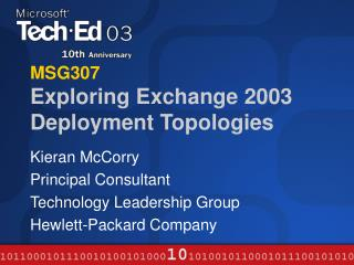 MSG307 Exploring Exchange 2003 Deployment Topologies