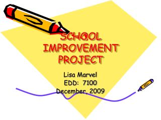 SCHOOL IMPROVEMENT  PROJECT