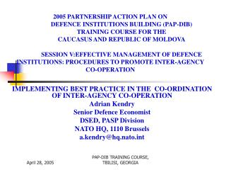 IMPLEMENTING BEST PRACTICE IN THE  CO-ORDINATION OF INTER-AGENCY CO-OPERATION Adrian Kendry