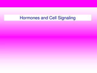 Hormones and Cell Signaling
