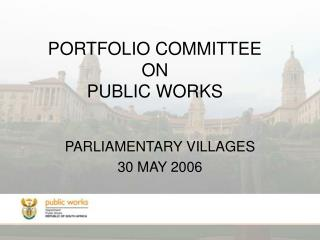 PORTFOLIO COMMITTEE ON PUBLIC WORKS