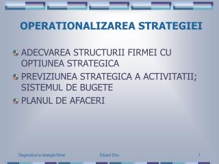 OPERATIONALIZAREA STRATEGIEI