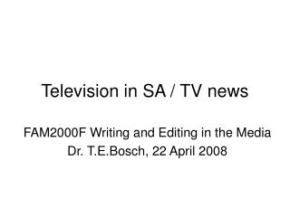 Television in SA / TV news