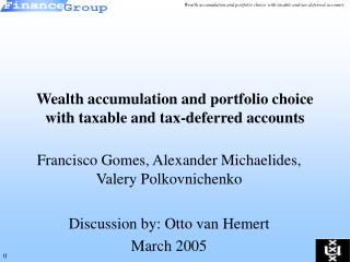 Wealth accumulation and portfolio choice with taxable and tax-deferred accounts