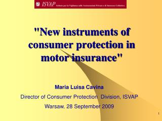 """New instruments of consumer protection in motor insurance"""